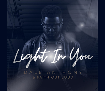 Dale-Anthony-and-Faith-Out-Loud-Premiers-Light-In-You-360x310